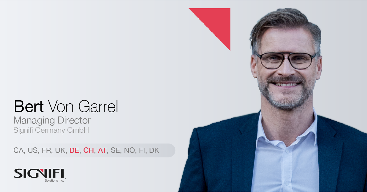 BERT VON GARREL NEW EUROPEAN HEAD OF SIGNIFI SOLUTIONS INC. AND MANAGING DIRECTOR SIGNIFI GERMANY